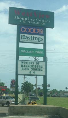 Hastings Sign for Writers of Warrensburg Book Signing - Picture provided by Jason Meuschke