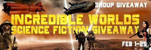 Incredible Worlds Science Fiction Giveaway - Download free ebooks!