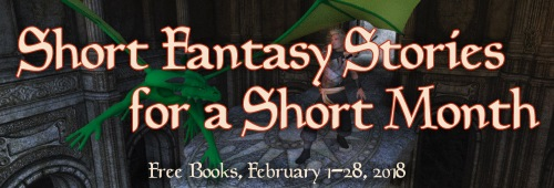 Short Month, Short Fantasy Giveaway! - Download Free Ebooks!