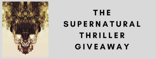 The Supernatural Thriller EBook Giveaway