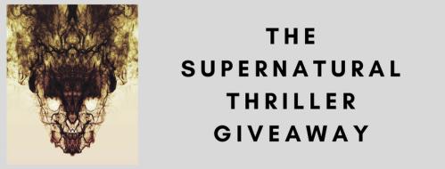 The Supernatural Thriller EBook Giveaway
