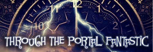 Through the Portal Fantastic