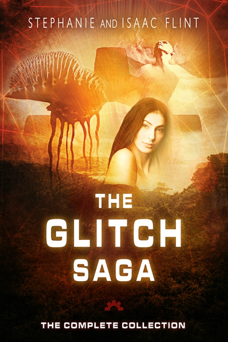 The Glitch Saga: The Complete Collection - Ebook