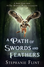 A Path of Swords and Feathers - Book Cover