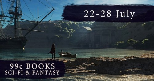 99 Cent July Sci-Fi & Fantasy EBooks