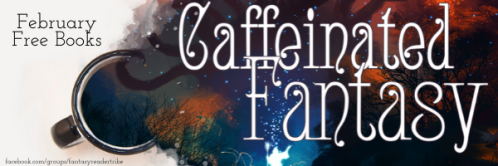 Caffeinated Fantasy Ebook Giveaway
