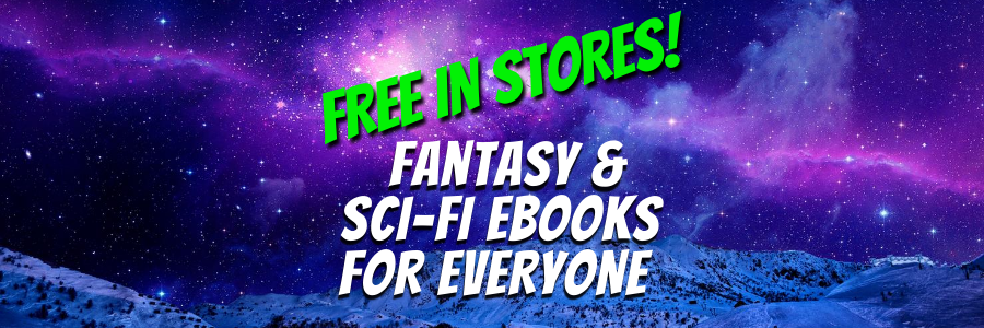 Free in Stores - Fantasy and SciFi Ebooks